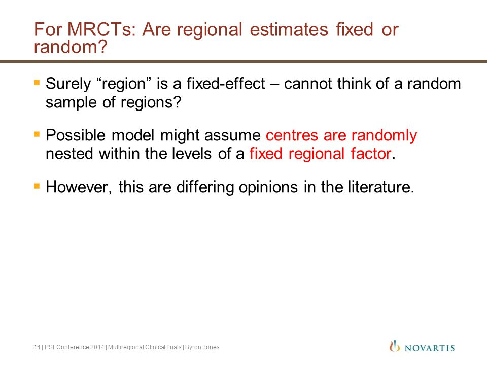 For MRCTs: Are regional estimates fixed or random