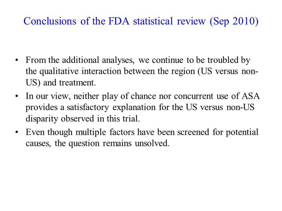 Conclusions of the FDA statistical review (Sep 2010)