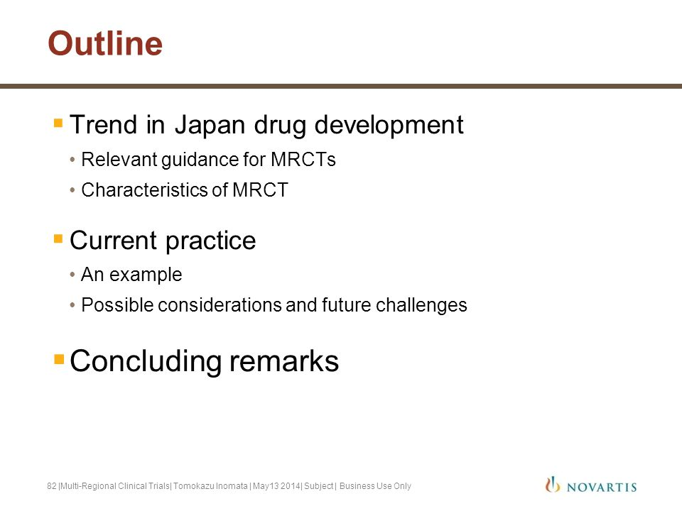 Outline Concluding remarks Trend in Japan drug development