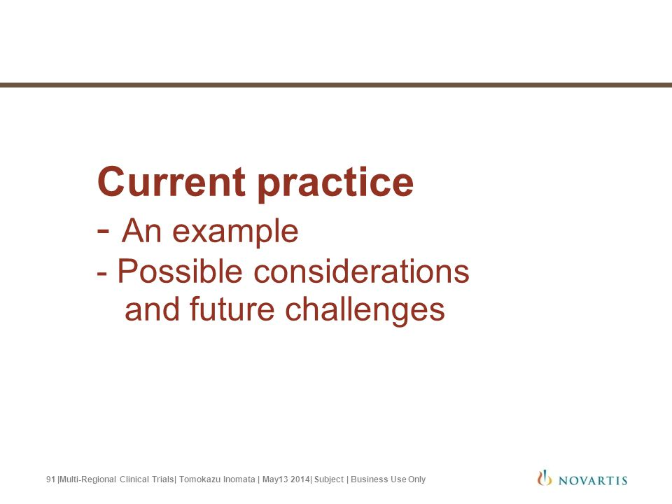 Current practice - An example - Possible considerations and future challenges
