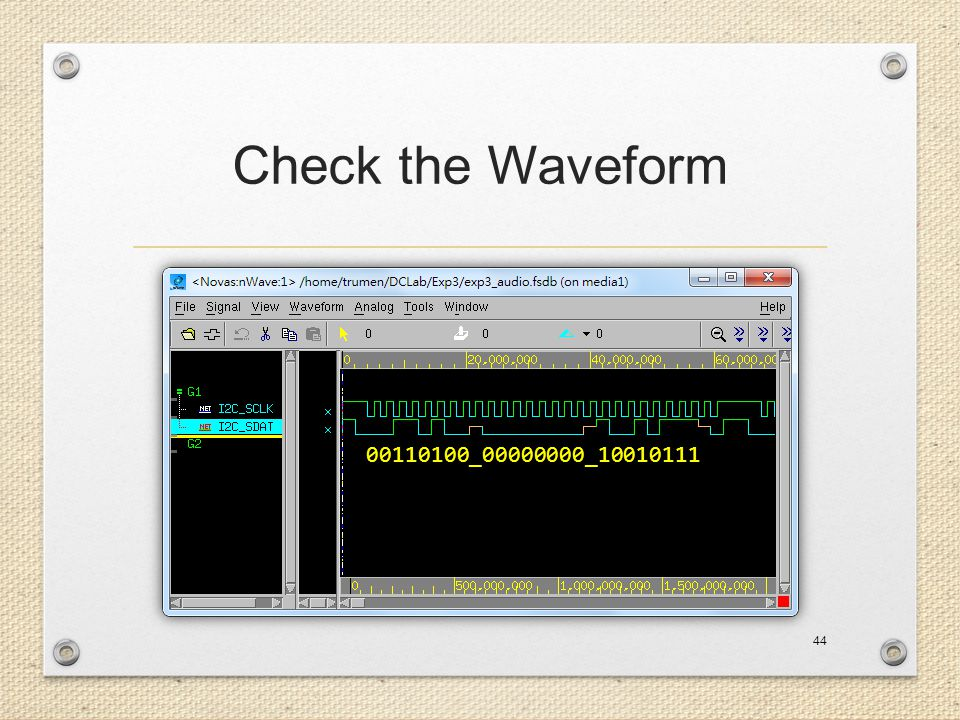 Check the Waveform 00110100_00000000_10010111