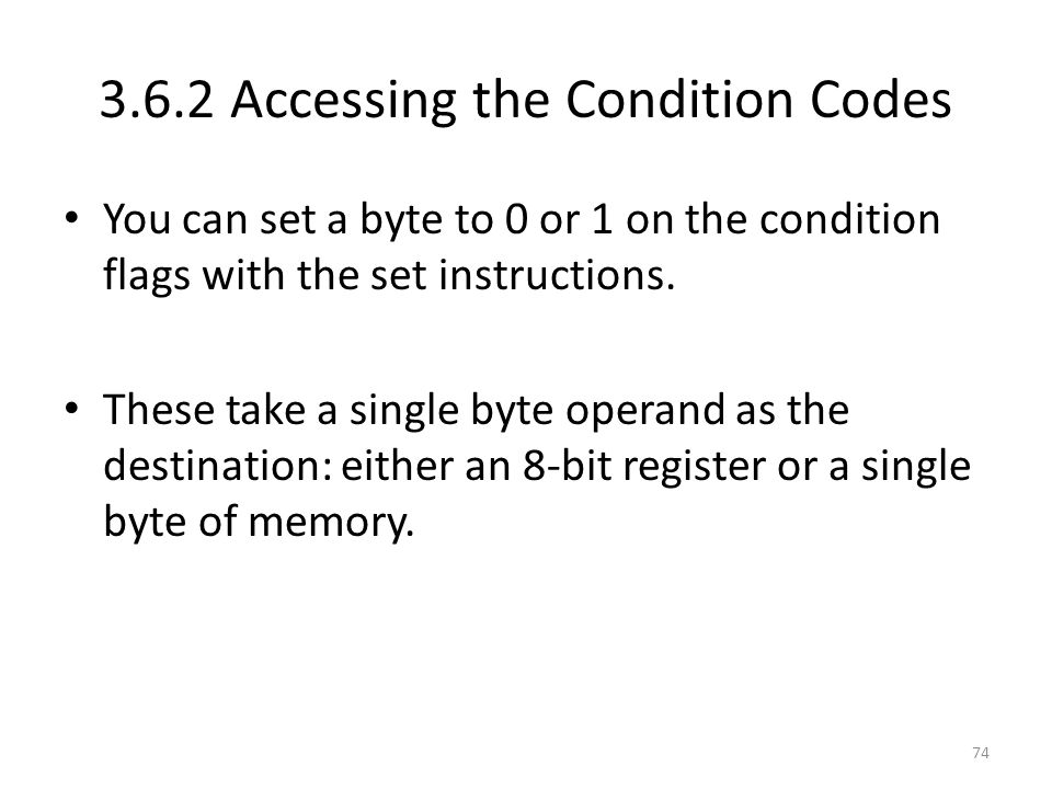 3.6.2 Accessing the Condition Codes