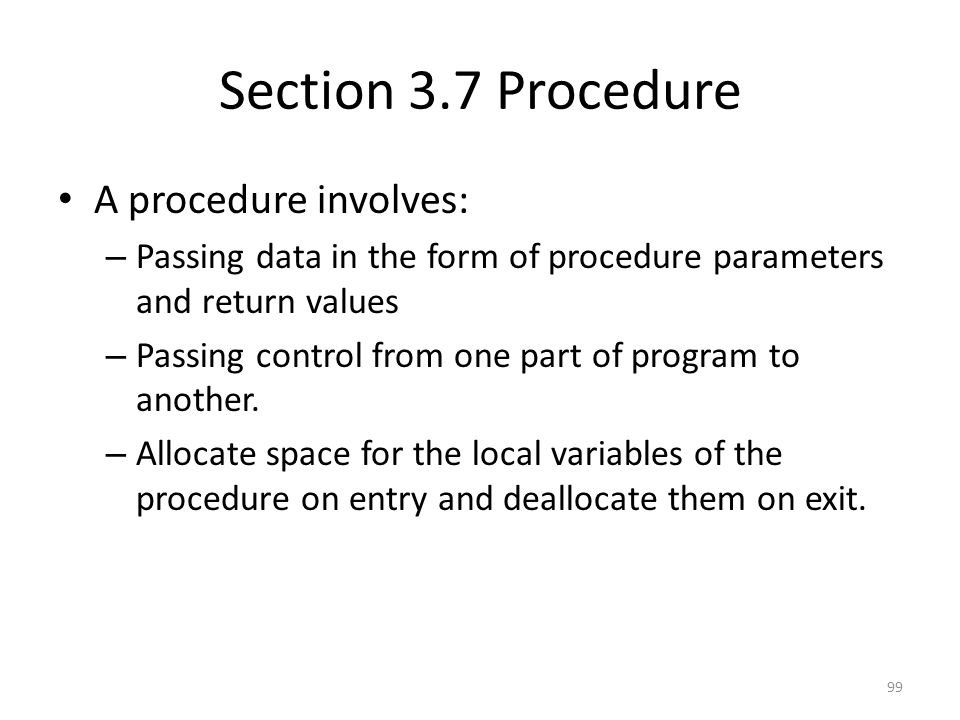 Section 3.7 Procedure A procedure involves: