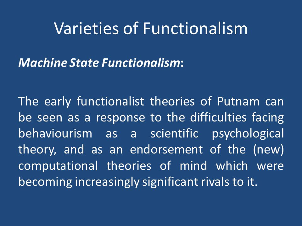 Varieties of Functionalism