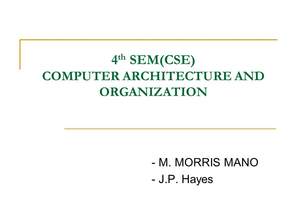 4th SEM(CSE) COMPUTER ARCHITECTURE AND ORGANIZATION