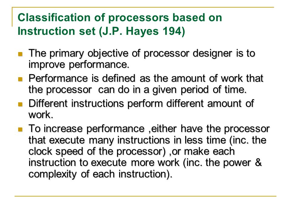 Classification of processors based on Instruction set (J.P. Hayes 194)