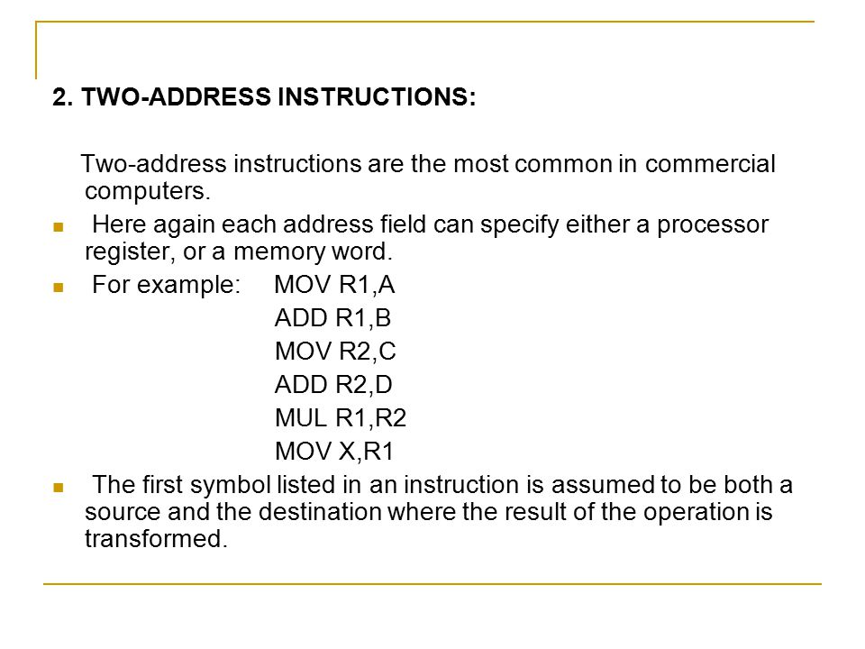 2. TWO-ADDRESS INSTRUCTIONS: