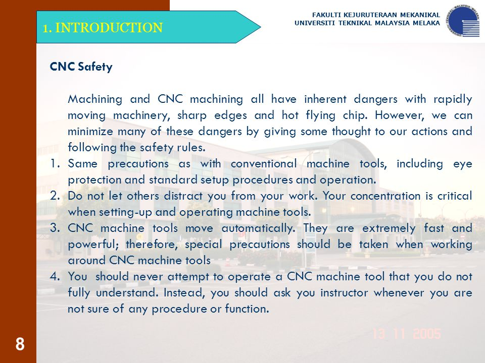 1. INTRODUCTION CNC Safety