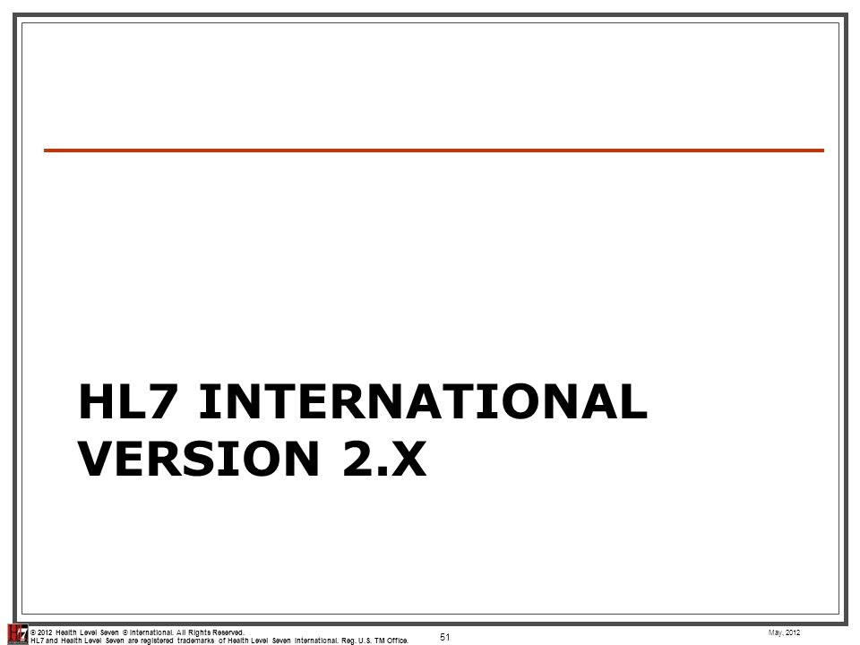 HL7 International Version 2.x