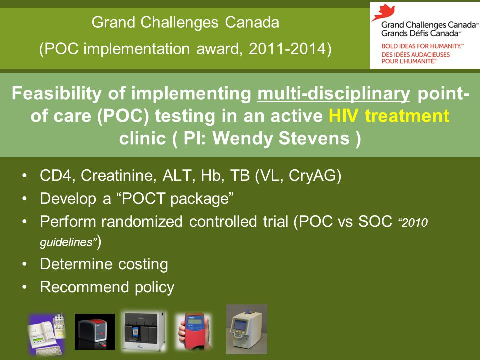 Grand Challenges Canada (POC implementation award, 2011-2014)