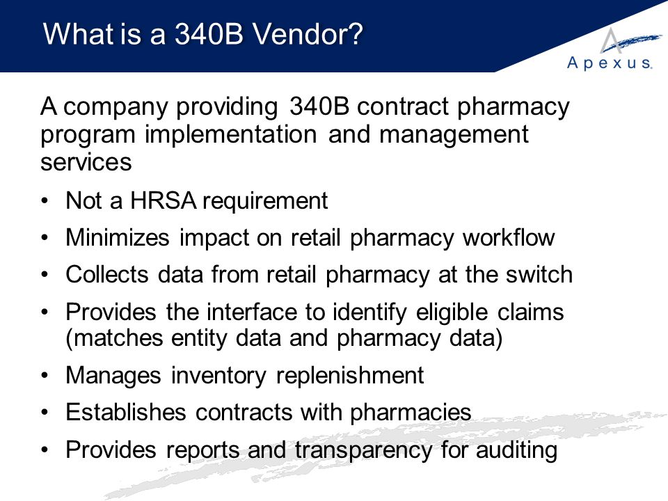 What is a 340B Vendor A company providing 340B contract pharmacy program implementation and management services.