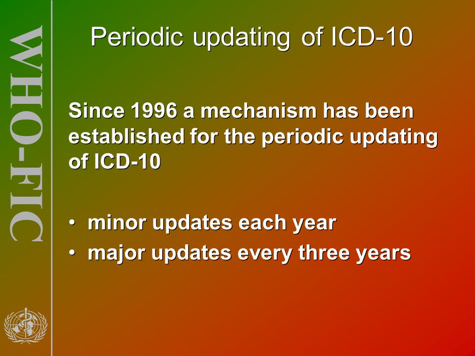 Periodic updating of ICD-10