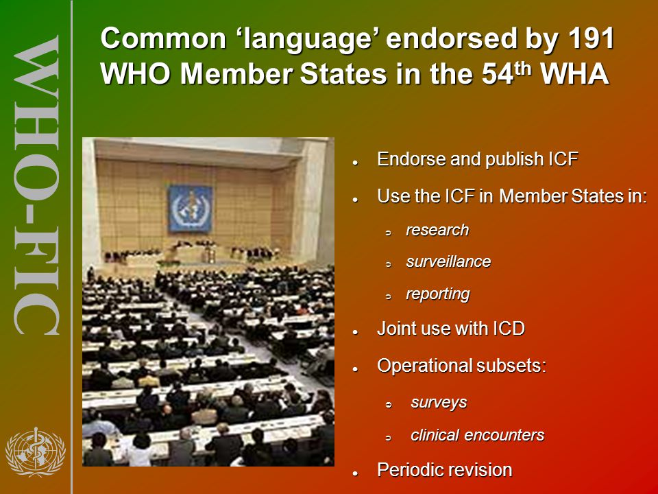Common 'language' endorsed by 191 WHO Member States in the 54th WHA