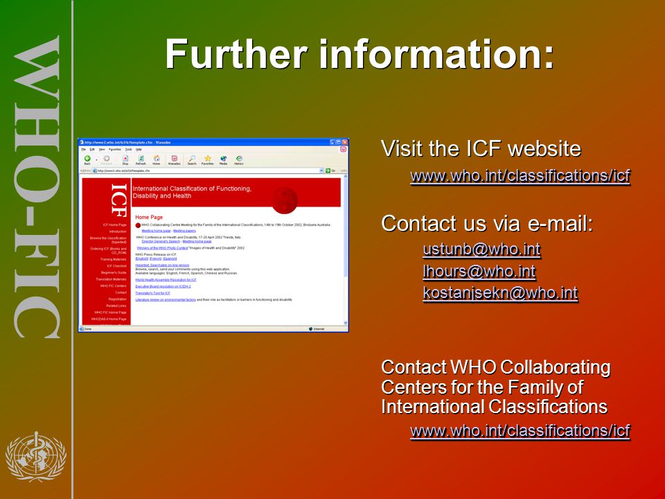 Further information: Visit the ICF website Contact us via e-mail: