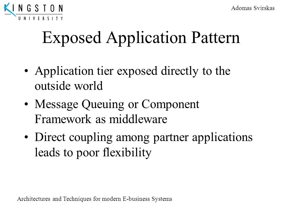 Exposed Application Pattern