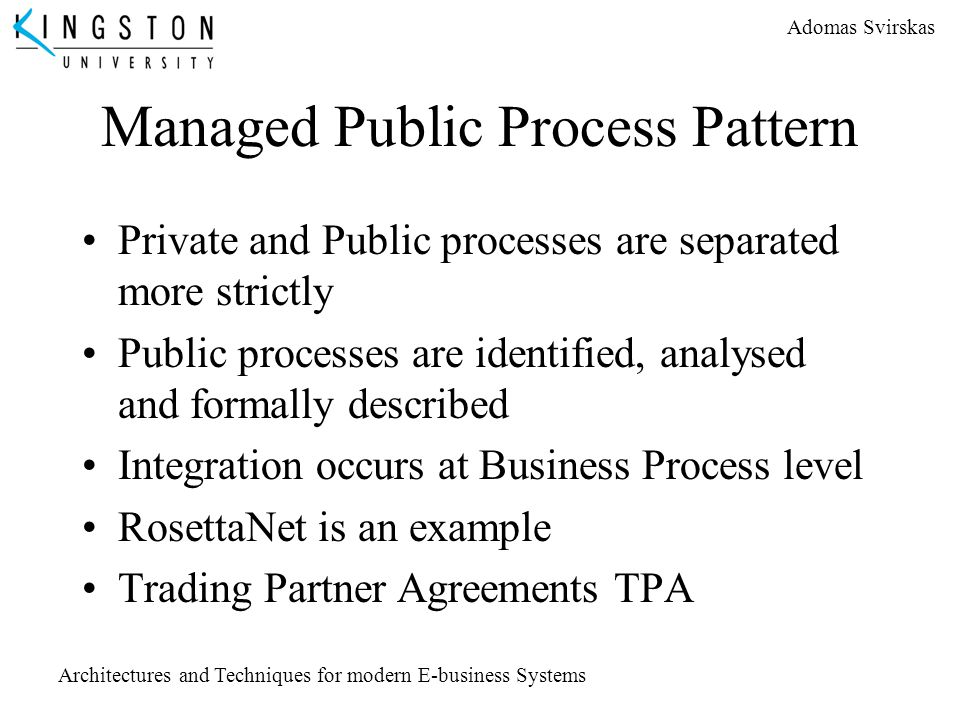 Managed Public Process Pattern