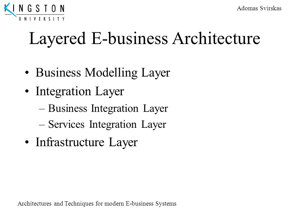 Layered E-business Architecture