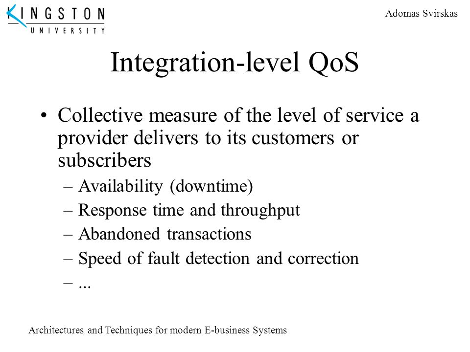 Integration-level QoS