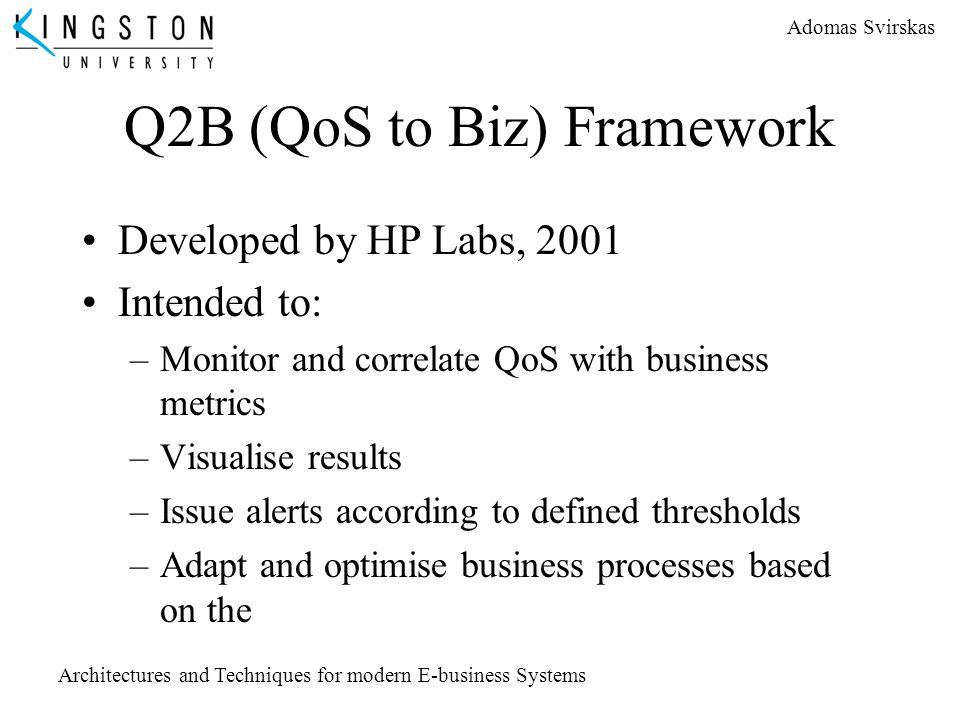 Q2B (QoS to Biz) Framework