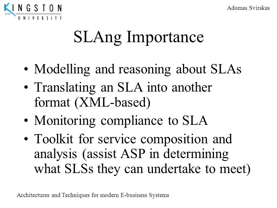 SLAng Importance Modelling and reasoning about SLAs