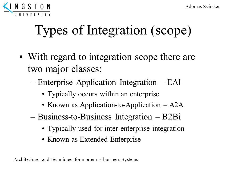 Types of Integration (scope)