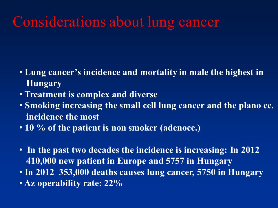 Considerations about lung cancer