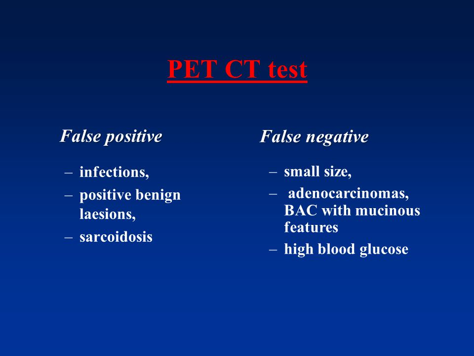PET CT test False positive False negative infections,