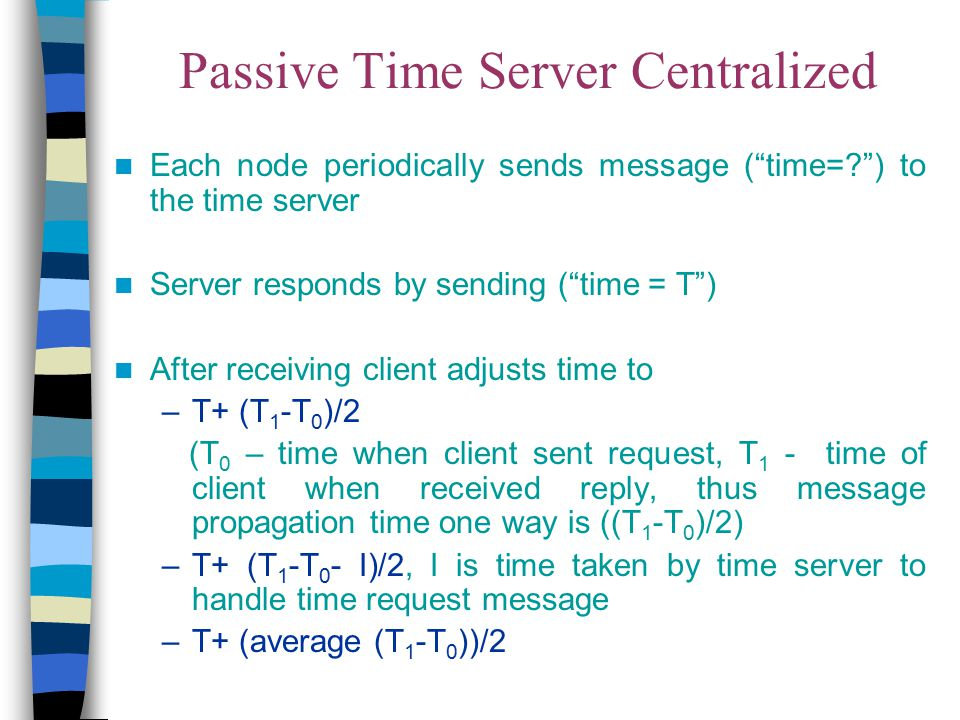 Passive Time Server Centralized