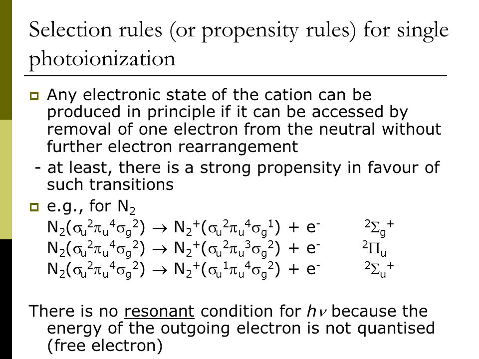 Selection rules (or propensity rules) for single photoionization