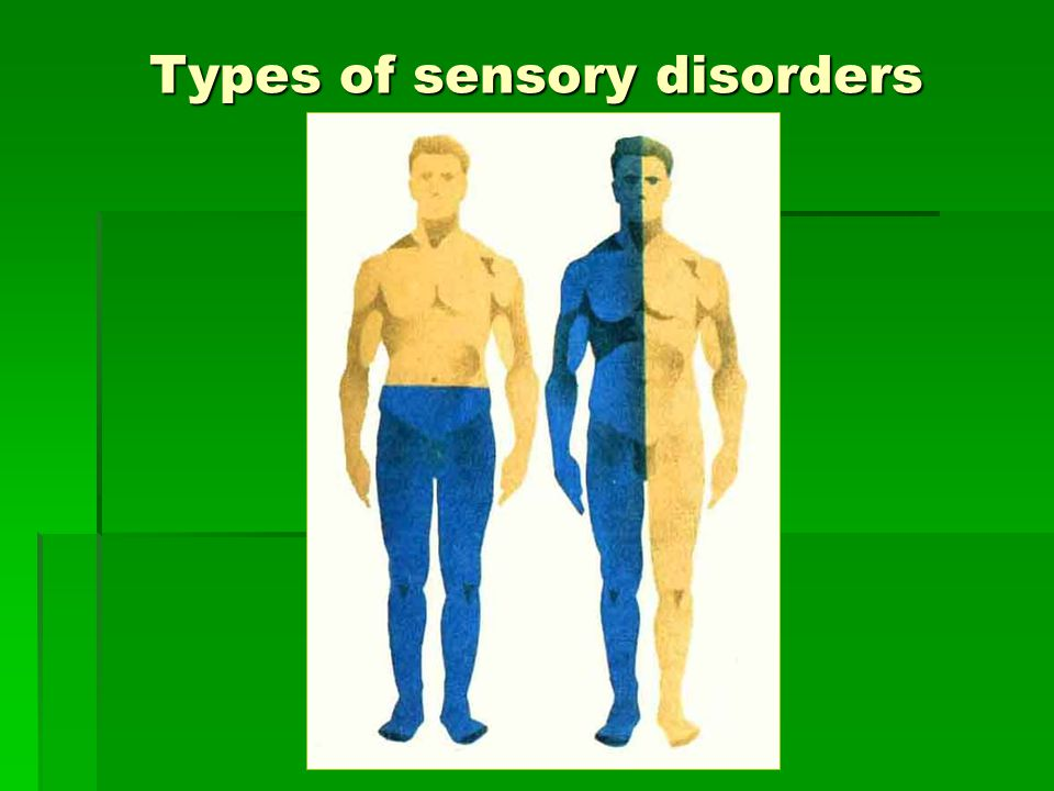 Types of sensory disorders