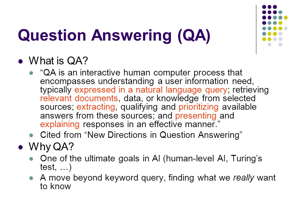 Question Answering (QA)