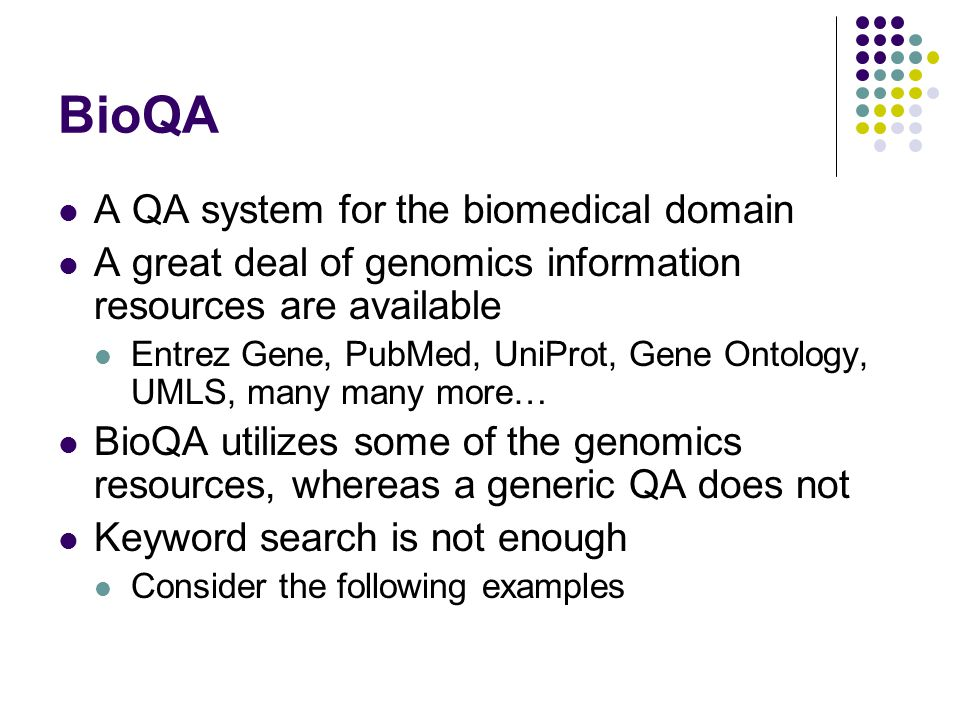 BioQA A QA system for the biomedical domain