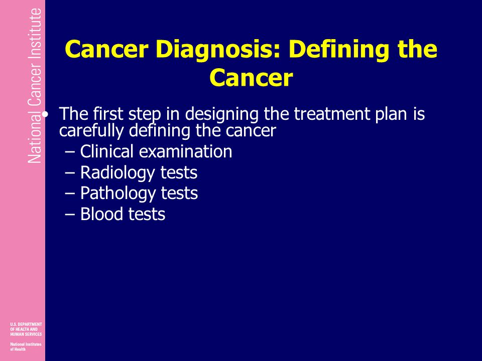Cancer Diagnosis: Defining the Cancer