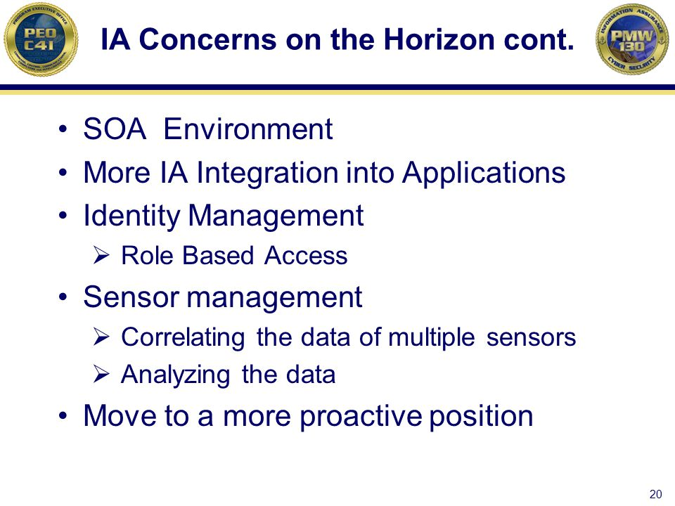 IA Concerns on the Horizon cont.
