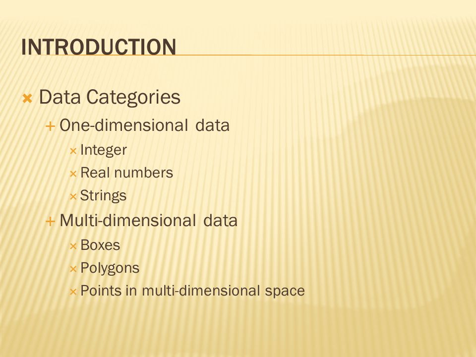 Introduction Data Categories One-dimensional data