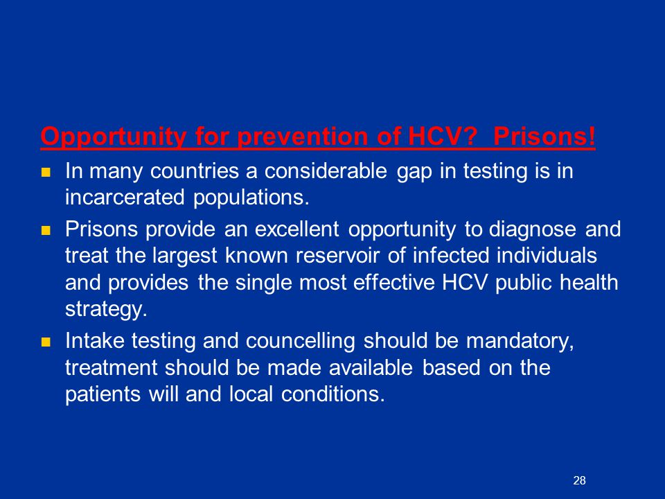 Opportunity for prevention of HCV Prisons!