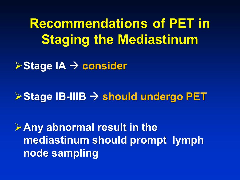 Recommendations of PET in Staging the Mediastinum
