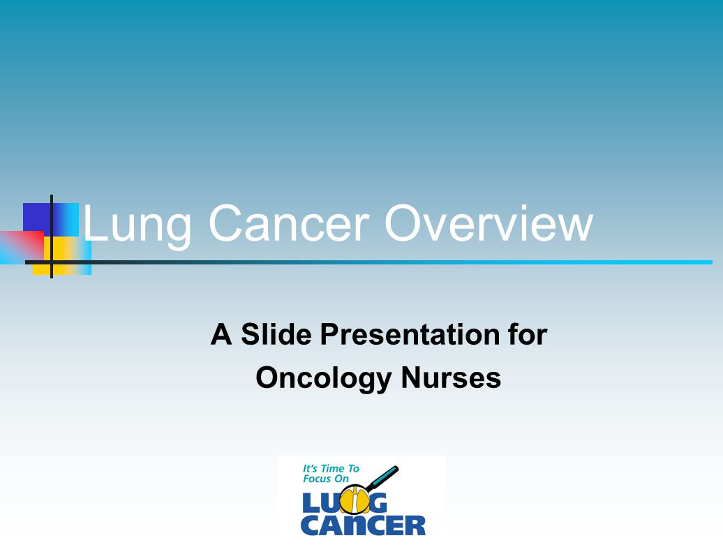 A Slide Presentation for Oncology Nurses