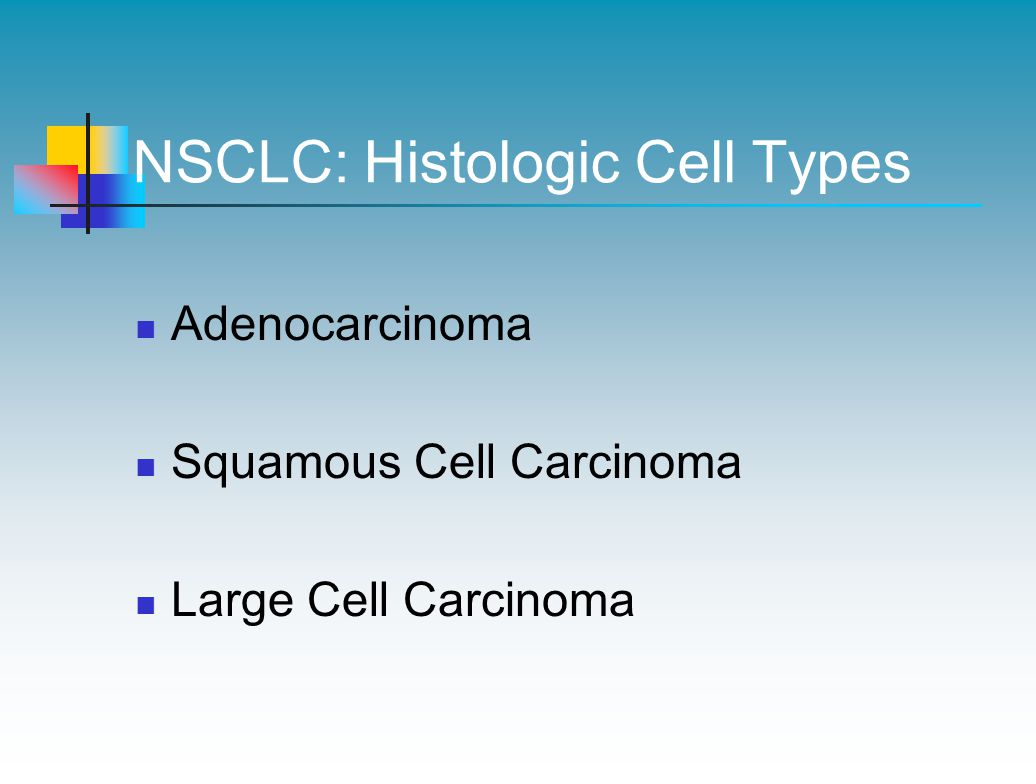 NSCLC: Histologic Cell Types
