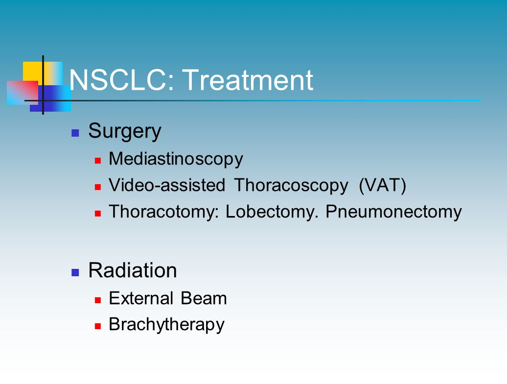 NSCLC: Treatment Surgery Radiation Mediastinoscopy