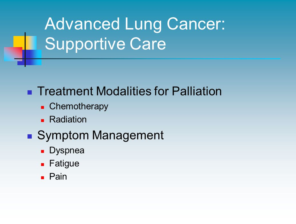 Advanced Lung Cancer: Supportive Care
