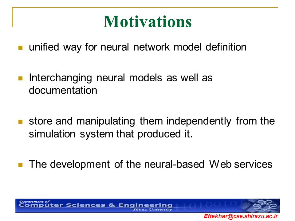 Motivations unified way for neural network model definition