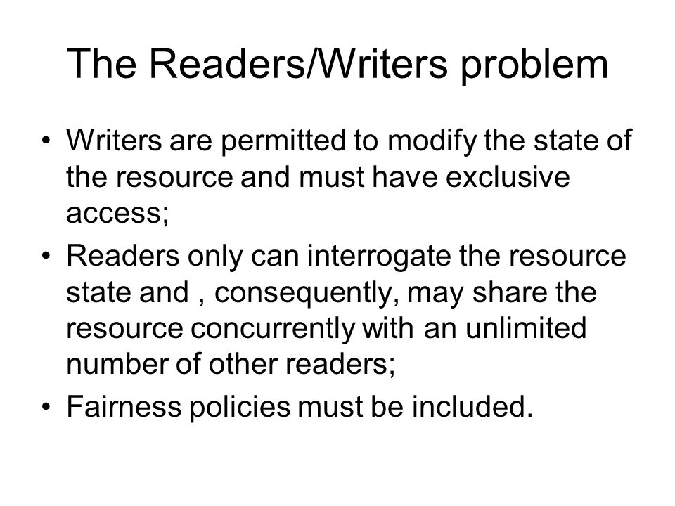 The Readers/Writers problem