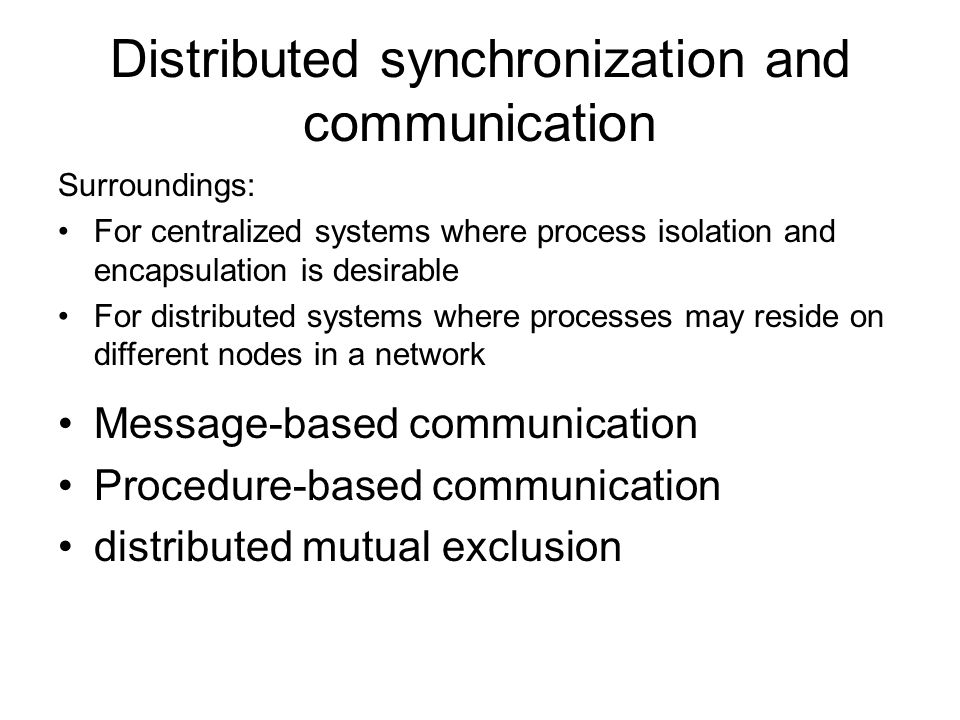 Distributed synchronization and communication