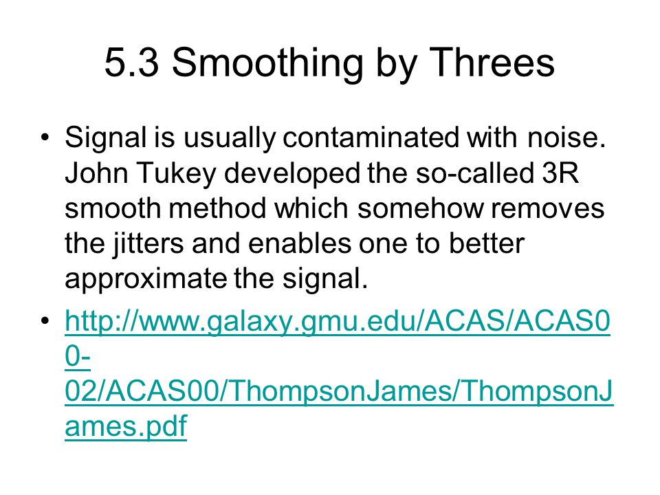 5.3 Smoothing by Threes
