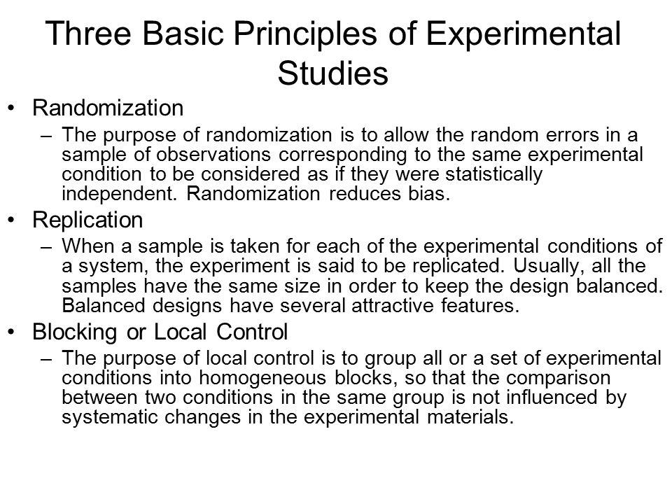 Three Basic Principles of Experimental Studies