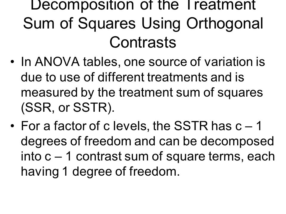 Decomposition of the Treatment Sum of Squares Using Orthogonal Contrasts