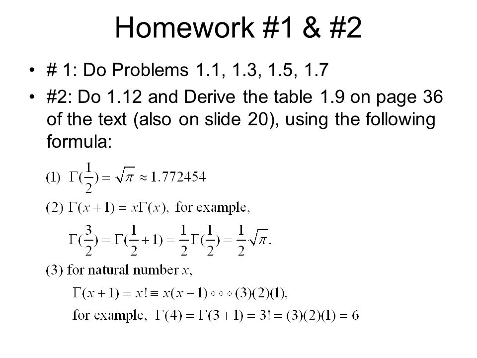 Homework #1 & #2 # 1: Do Problems 1.1, 1.3, 1.5, 1.7