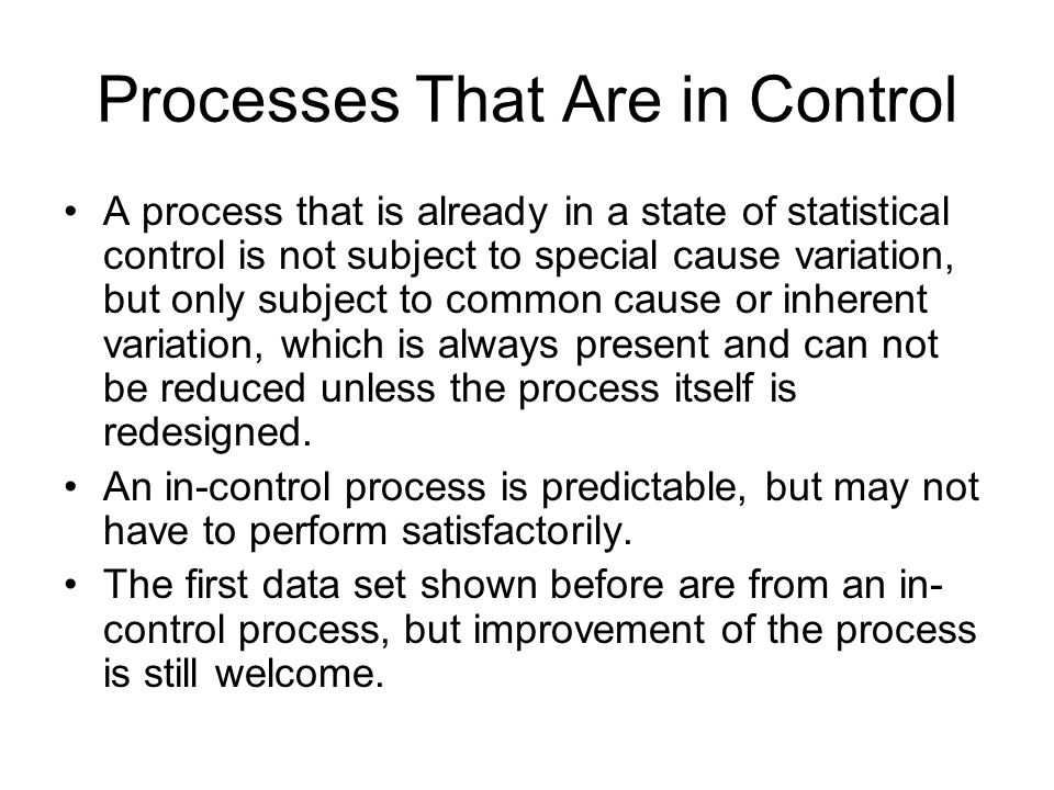 Processes That Are in Control