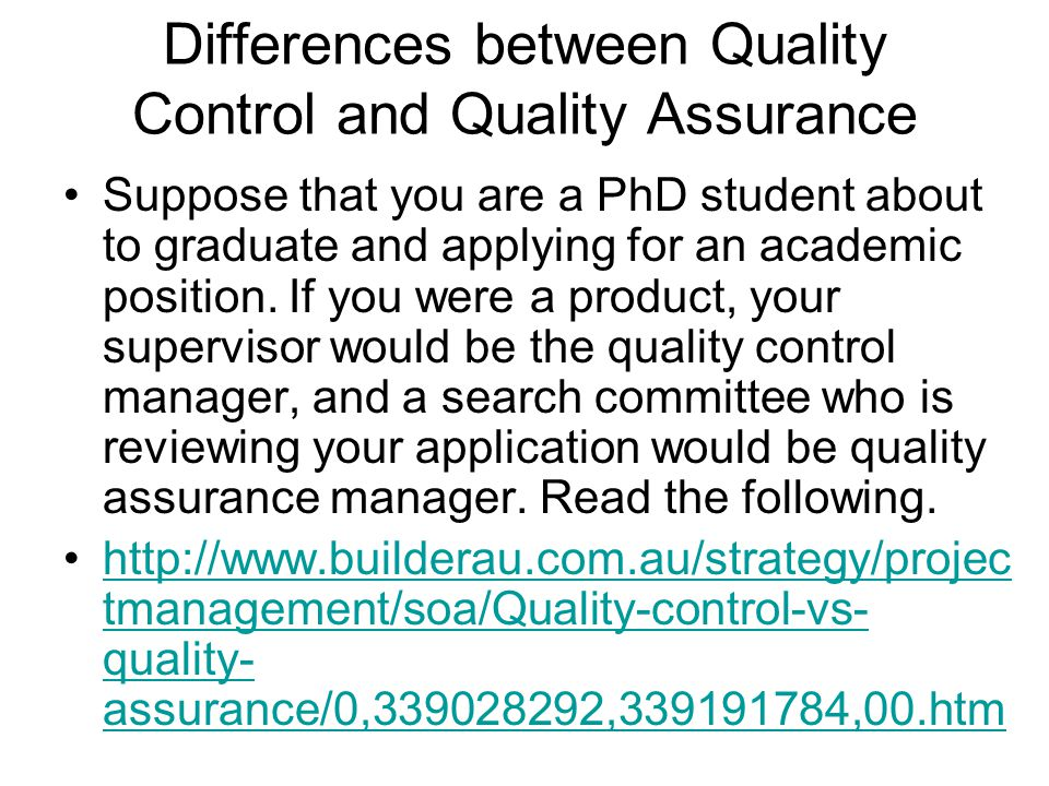 Differences between Quality Control and Quality Assurance